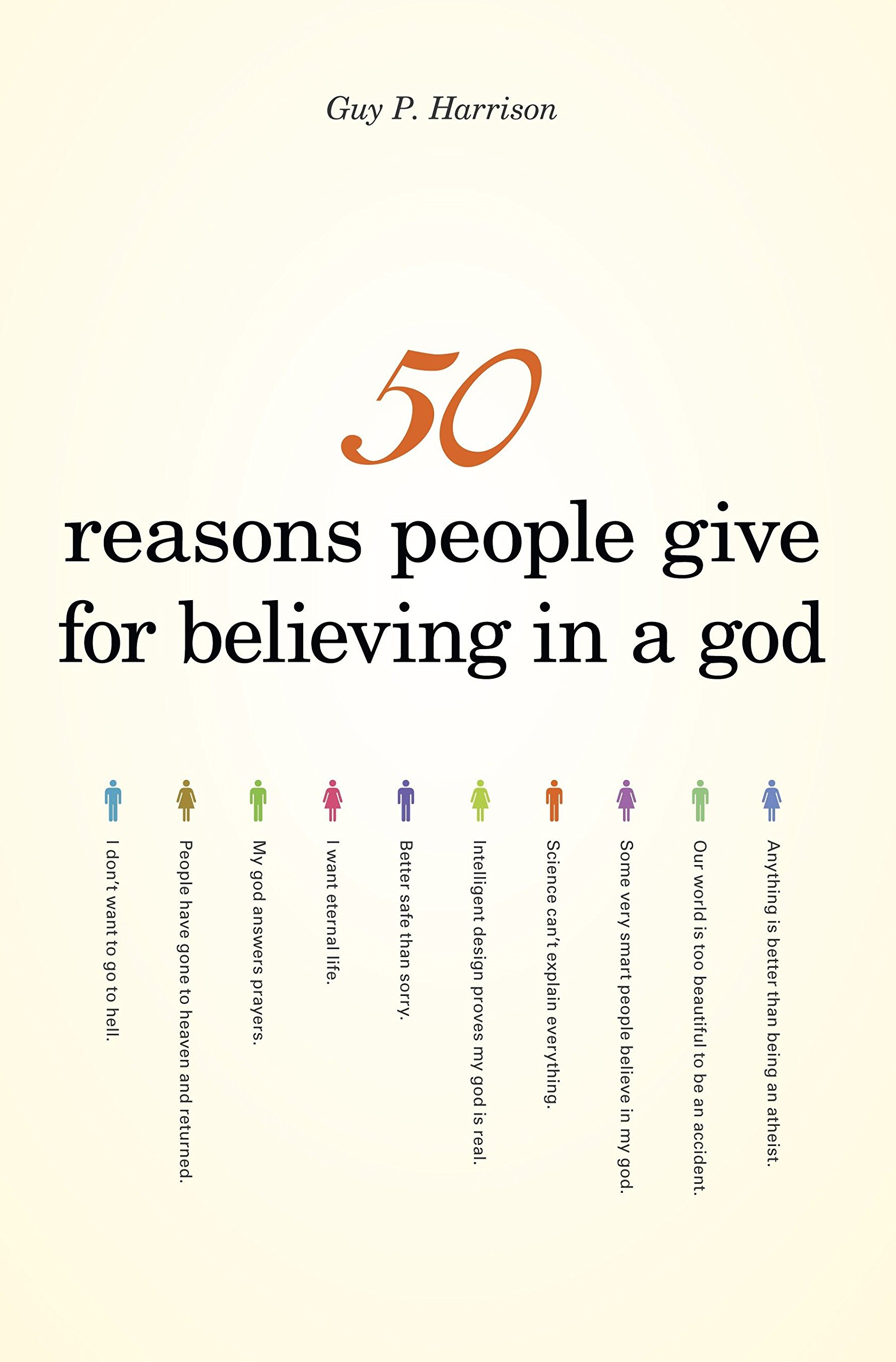50 Reasons People Give for Believing in a God (50 Series): Guy P. Harrison:  9781591025672: Amazon.com: Books