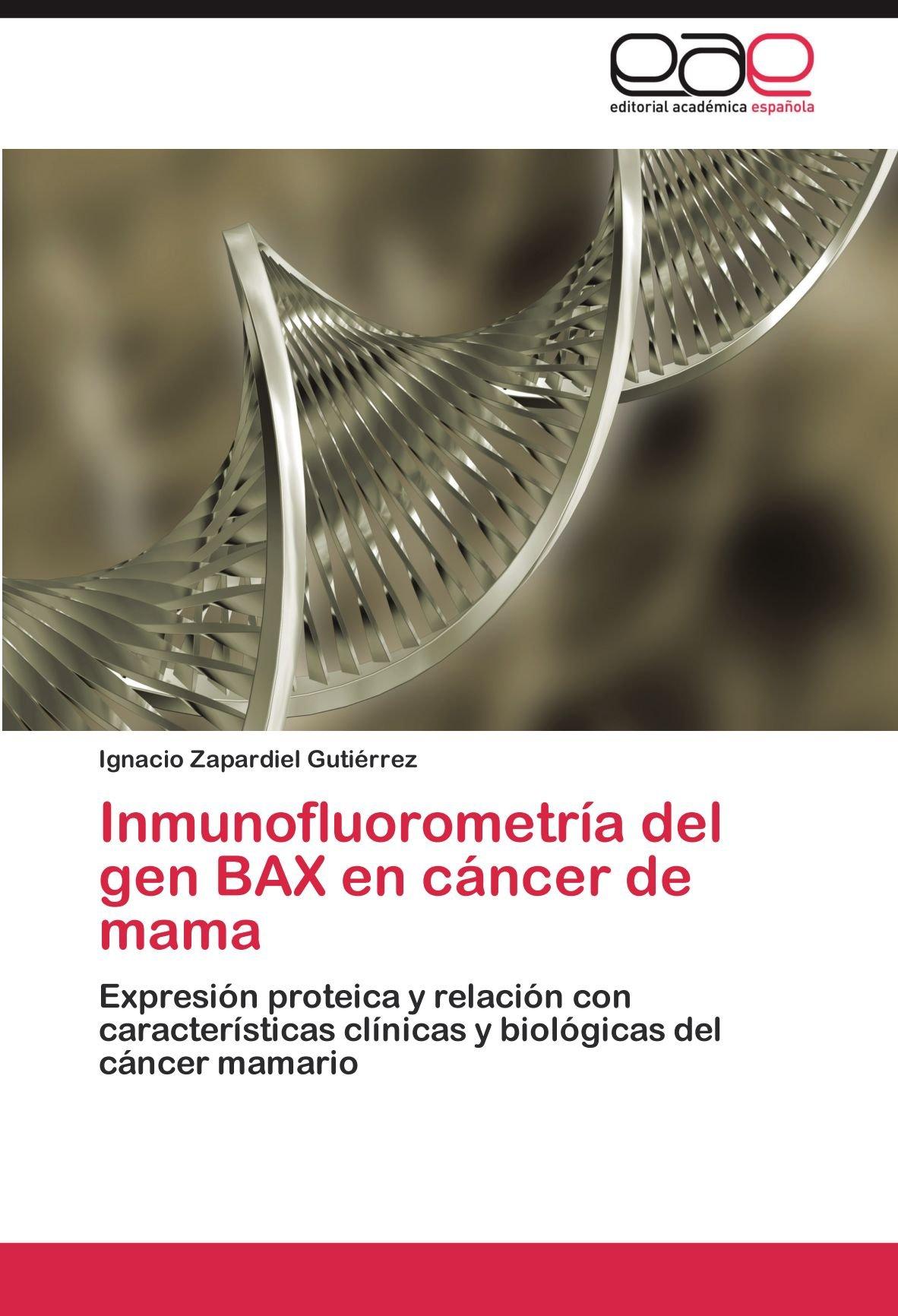 Inmunofluorometría del gen BAX en cáncer de mama: Amazon ...