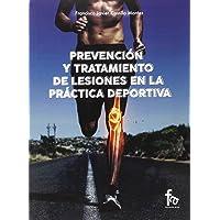Prevencion y Tratamiento de Lesiones en la Practica