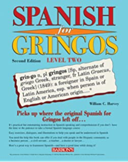 Spanish for Gringos Level Two (Barrons Foreign Language Guides)
