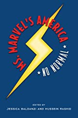 Ms. Marvel's America: No Normal Kindle Edition