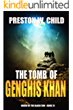 The Tomb of Genghis Khan (Order of the Black Sun Book 31)