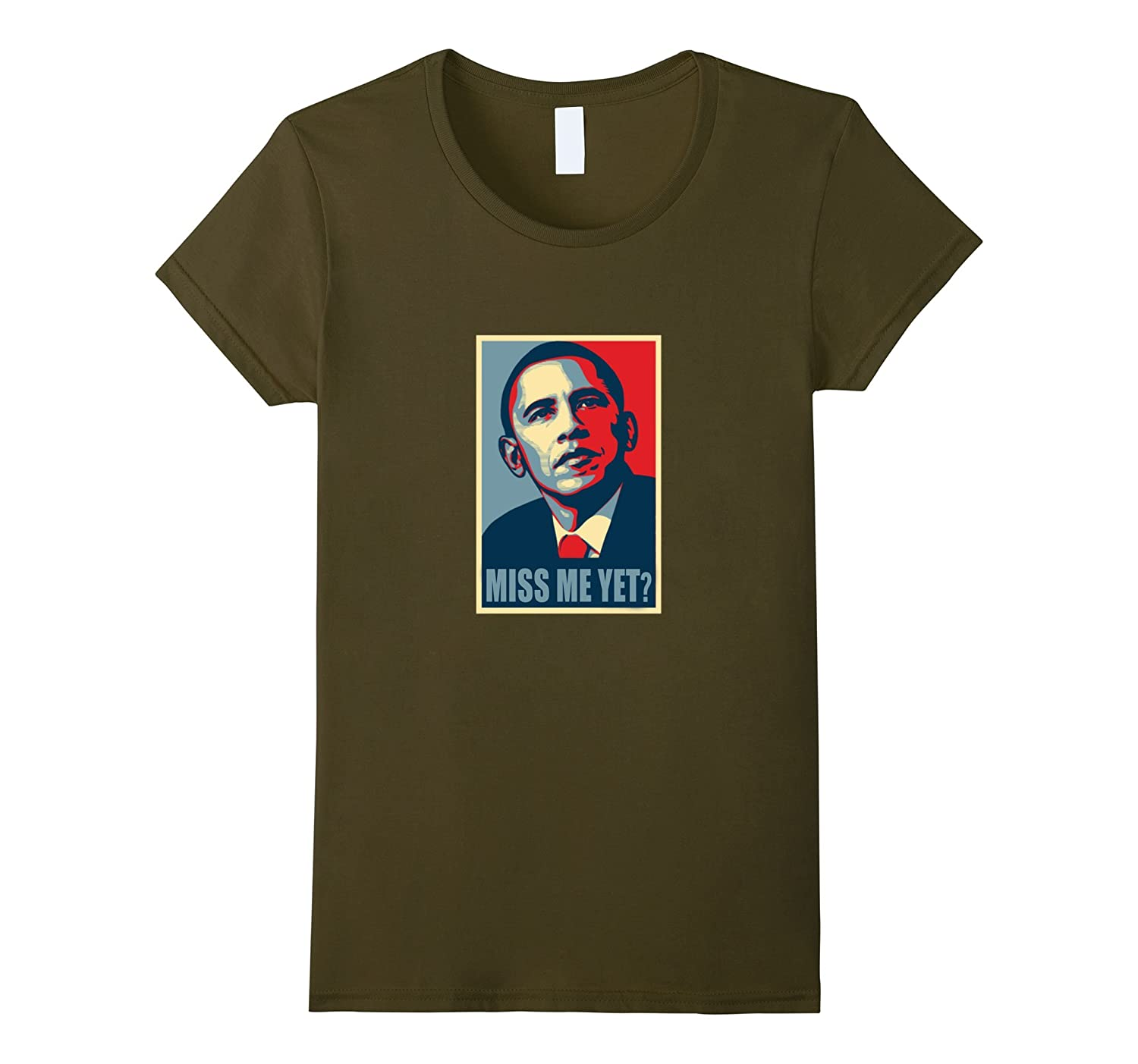Cool Barack Obama Miss Me Yet Poster Shirt