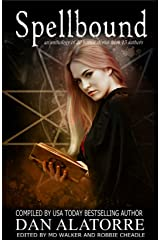 Spellbound: A horror anthology with 20 stories from 15 authors (The Box Under The Bed Book 4) Kindle Edition