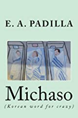 Michaso: (Korean word for crazy) Kindle Edition