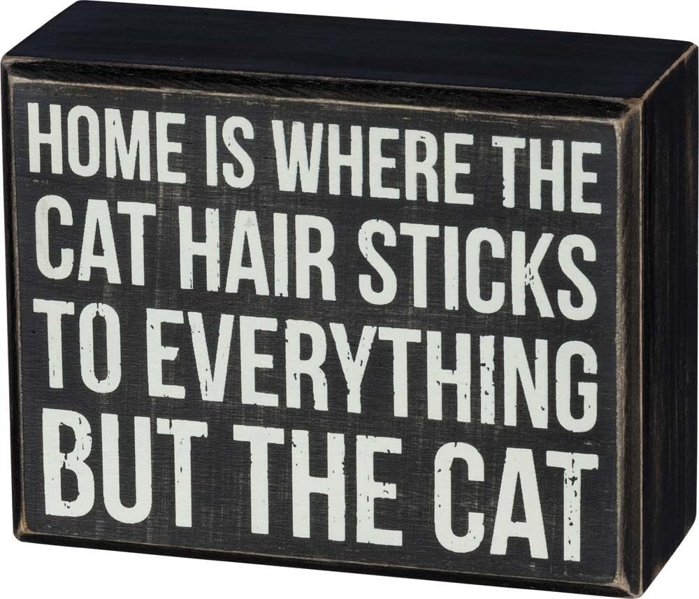 "Primitives by Kathy Box Sign - Home is Where The Cat Hair Sticks to Everything But The Cat - Wood, 4.5"" x 3.5"""