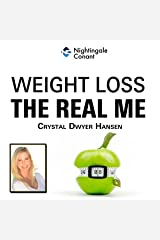 Weight Loss: The Real Me Audible Audiobook