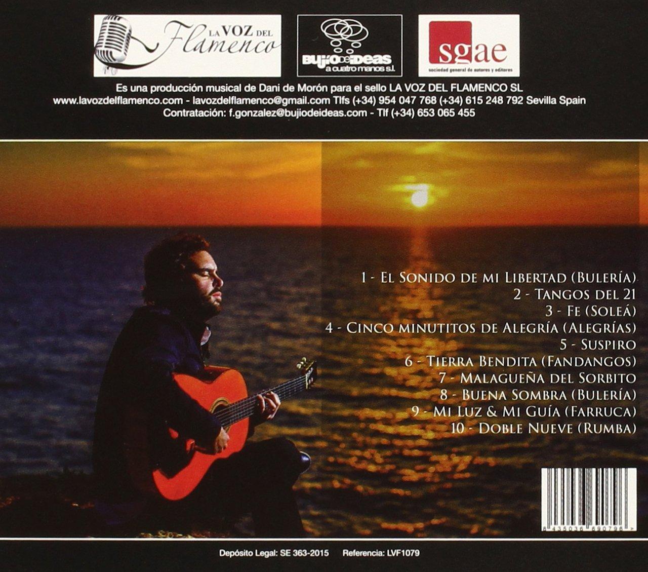 El Sonido De Mi Libertad: Dani De Morón: Amazon.es: Música