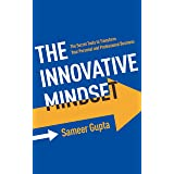The Innovative Mindset: The Secret Tools to Transform Your Personal and Professional Business