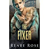 The Fixer: A Dark Bratva Billionaire Romance (Chicago Bratva)