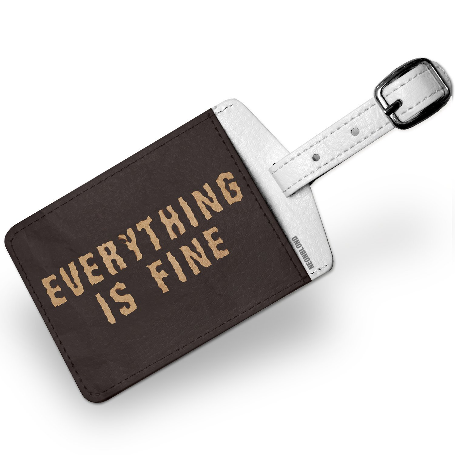 Luggage Tag Everything Is Fine Burned Paper - NEONBLOND