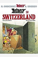 Asterix in Switzerland: Album 16 Paperback