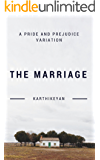The Marriage : A Pride and Prejudice Variation