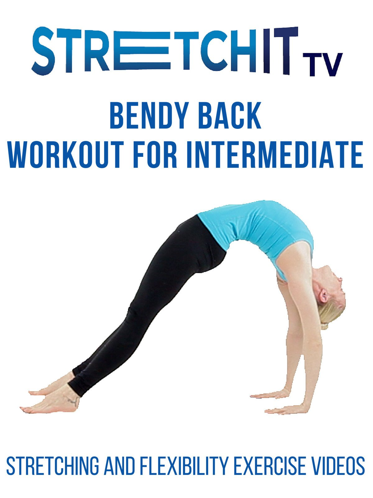 Watch Stretching and Flexibility Exercise Videos   Bendy ...