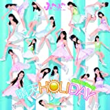 晴天HOLIDAY/Oh!-Ma-Tsu-Ri!(BD付)(「晴天HOLIDAY」Music Video収録)