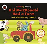Old Macdonald Had a Farm and Other Classic Nursery Rhymes