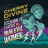Rockabilly Chicks Vs. Mean Evil Women