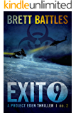 Exit 9 (A Project Eden Thriller Book 2)