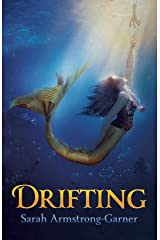 Drifting: Book Two of the Sinking Trilogy Kindle Edition