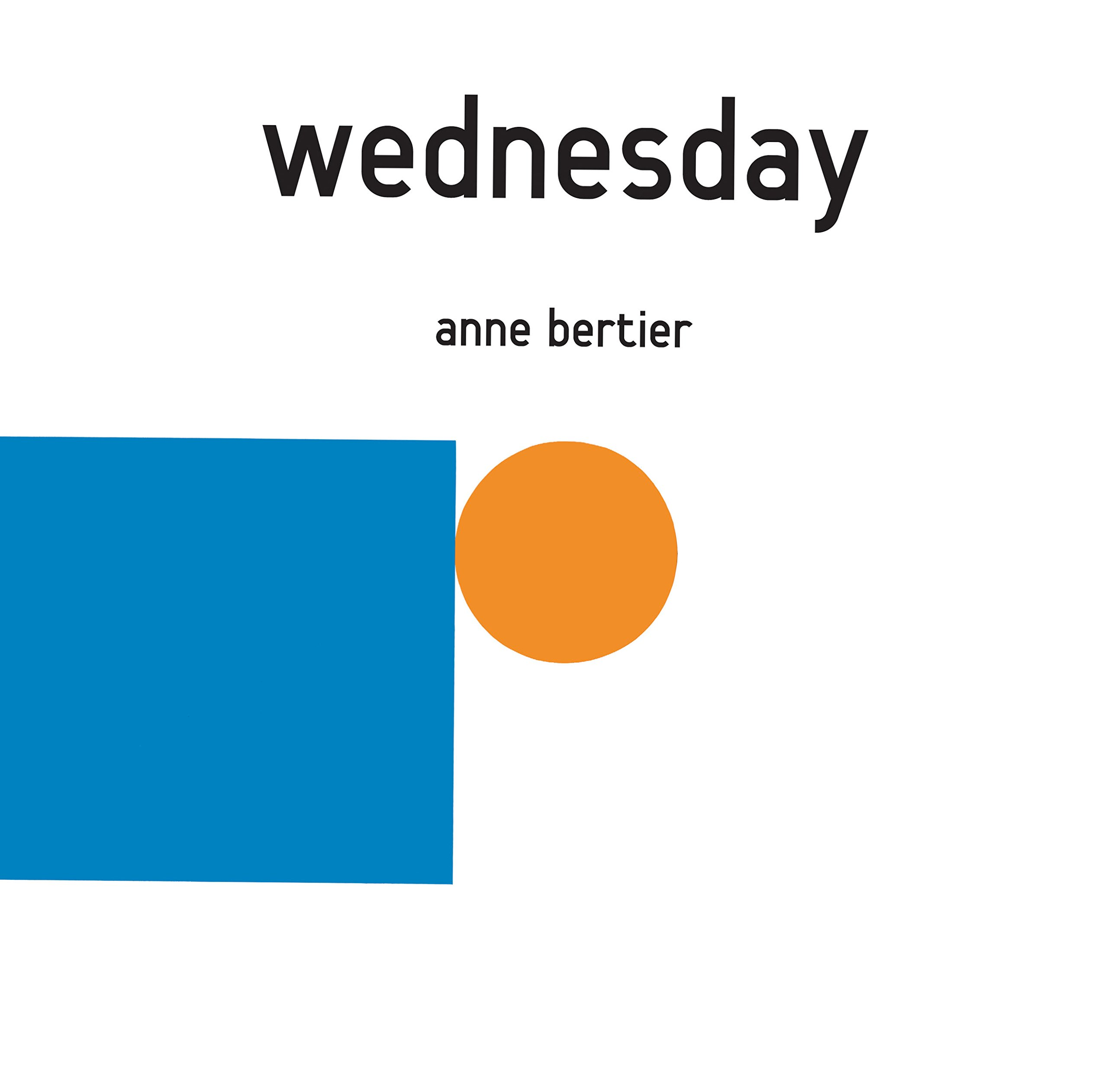 wednesday anne bertier 9781592701520 amazon com books