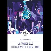 L'Étrange Cas du Dr Jekyll et de Mr Hyde (Littérature t. 113)