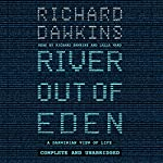 River out of Eden: A Darwinian View of Life | Richard Dawkins