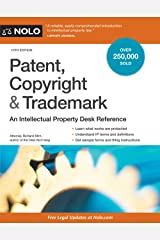 Patent, Copyright & Trademark: An Intellectual Property Desk Reference Paperback