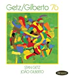 Getz/Gilberto '76