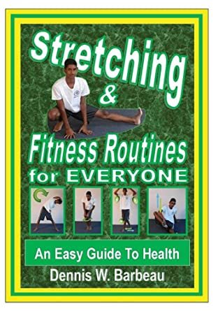 stretching fitness routines for everyone an easy guide to health