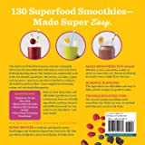 Simple Superfood Smoothies: A Smoothie Recipe