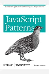 JavaScript Patterns: Build Better Applications with Coding and Design Patterns Paperback