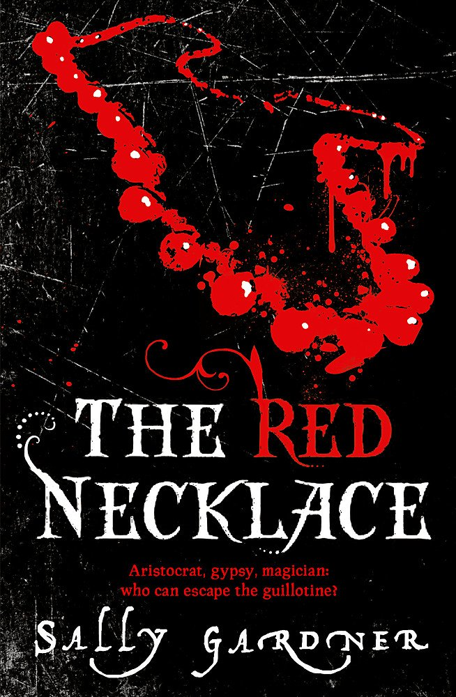 Buy THE RED NECKLACE by Sally Gardner