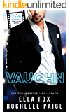 Vaughn (Love Under The Lights Book 2)