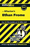 CliffsNotes on Wharton's Ethan Frome (Cliffsnotes Literature Guides)