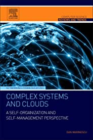 Complex Systems and Clouds. A Self-Organization and Self-Management Perspective
