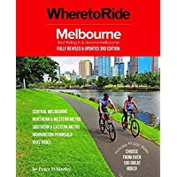 Where to Ride: Melbourne 3/e: Best Riding in and Around Melbourne