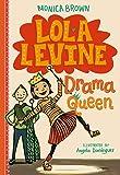 Lola Levine: Drama Queen (Lola Levine (2))