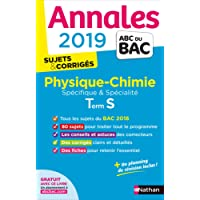 Annales ABC du BAC 2019 - Physique-Chimie Term S Spé & Spé
