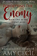 Forgetting the Enemy (Enemy Duet Book 1) Kindle Edition
