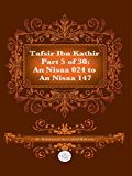 The Quran With Tafsir Ibn Kathir Part 5 of 30: An-Nisaa 024 To An-Nisaa 147