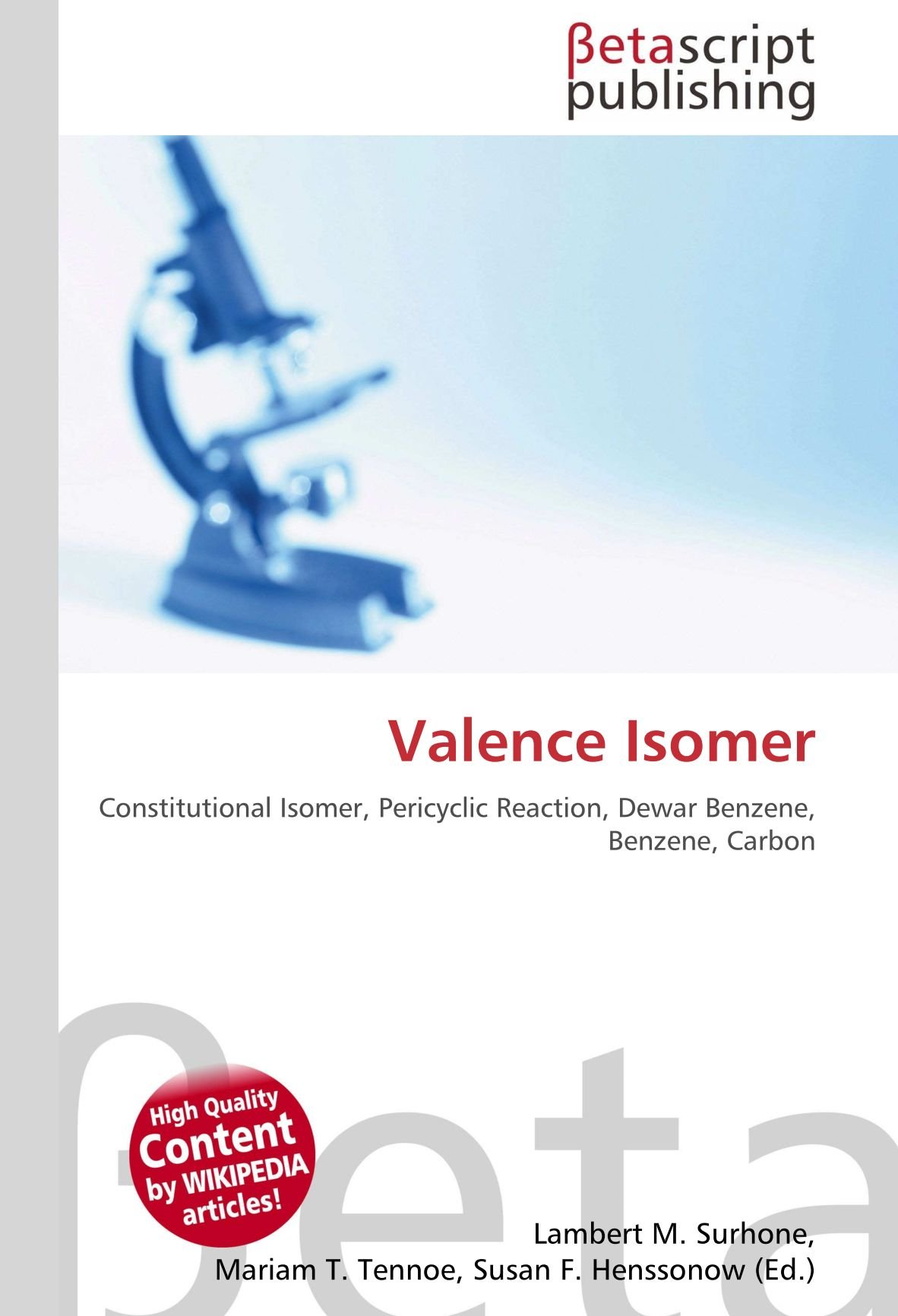 Valence Isomer: Constitutional Isomer, Pericyclic Reaction, Dewar ...