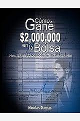 Como Gane $2,000,000 en la Bolsa / How I Made $2,000,000 In The Stock Market Paperback