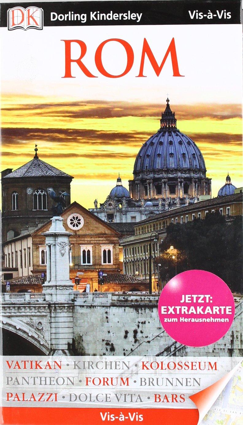 Vis a Vis Reiseführer Rom mit Extra-Karte (Vis à Vis)