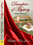 Daughter of Mystery (English Edition)
