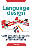 Language design: guida all'usabilità delle parole per professionisti della comunicazione (Web marketing)