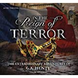 In the Reign of Terror - The Extraordinary Adventures of G.A. Henty
