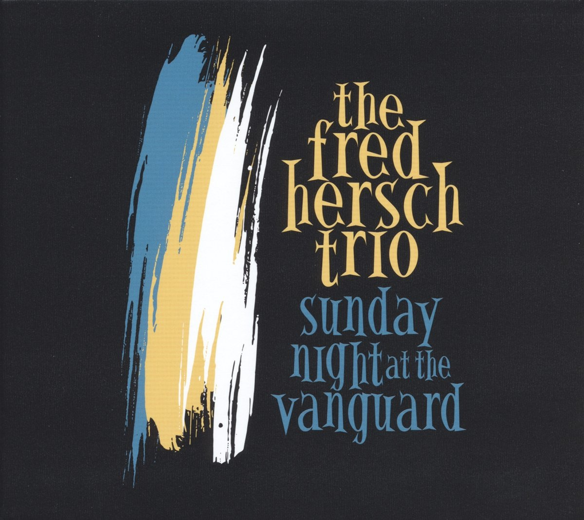 Fred Hersch - Sunday Night at the Vanguard - Amazon.com Music