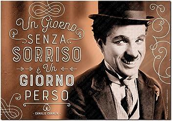 Wall Sticker Poster Adesivi Murali Frasi Aforismi Charlie Chaplin Un giorno senza sorriso è un giorno perso   Gigio Store ©