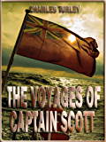 The Voyages of Captain Scott (Illustrated) (English Edition)