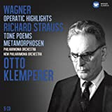 Wagner: Operatic Highlights; R. Strauss: Tone Poems